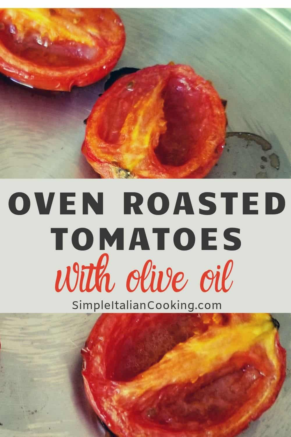 Oven roasted tomatoes are easy to make, especially this Italian version with olive oil and balsamic. Tastes amazing! Here\'s a quick roast method for Roma tomatoes that turns out great.  Goes great with a salad, lunch, or snack.  #ovenroastedtomatoes #roastedtomatoes #ovenroastedtomatoesroma #quickovenroastedtomatoes #italianrecipes